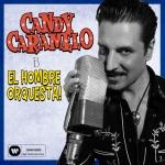 candy_caramelo_el_hombre_orquesta-portada