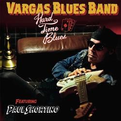 VARGAS BLUES BAND Hard Time Blues